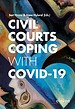 Civil Courts Coping with Covid-19