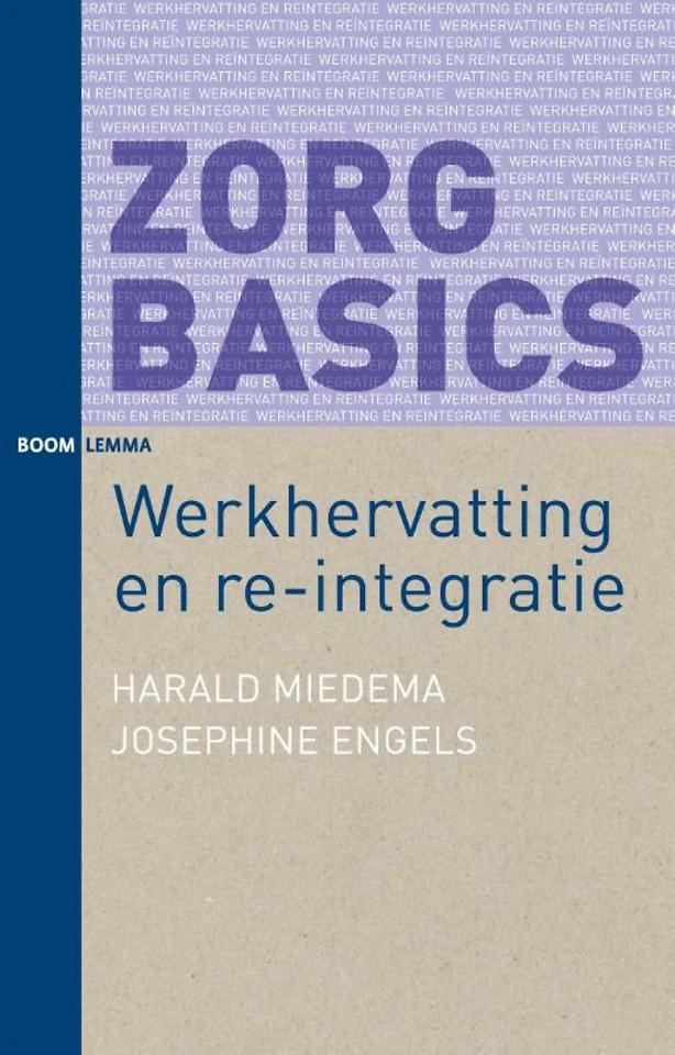 Werkhervatting en re-integratie