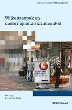 Wijkenaanpak en ondermijnende criminaliteit