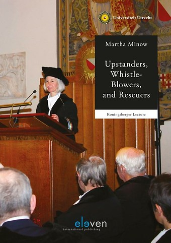 Upstanders, Whistle-Blowers, and Rescuers