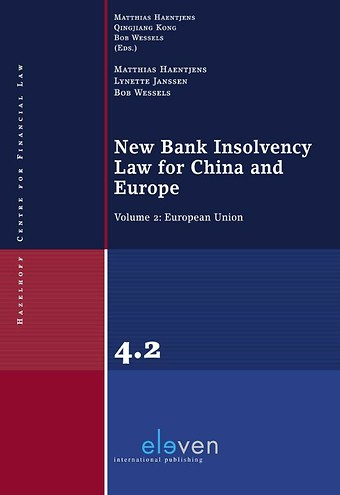 New Bank Insolvency Law for China and Europe - Volume 2: European Union