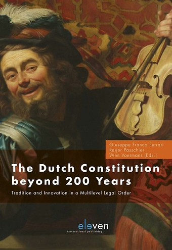 The Dutch Constitution Beyond 200 Years