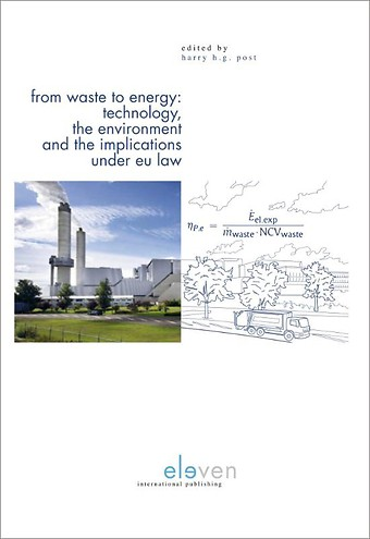From Waste to Energy: Technology, the Environment and the Implications under EU Law