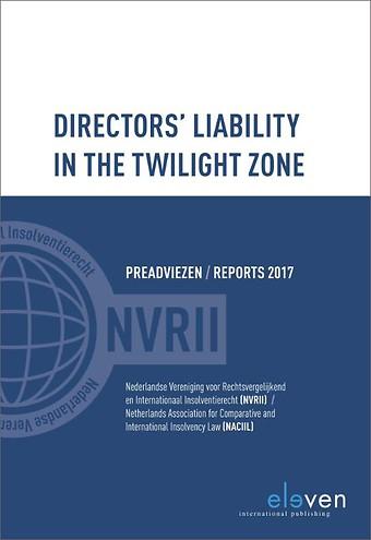Directors' liability in the twilight zone - Preadviezen/Reports 2017