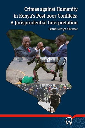 Crimes against Humanity in Kenya's Post-2007 Conflicts