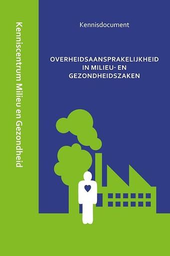 Overheidsaansprakelijkheid in milieu- en gezondheidszaken