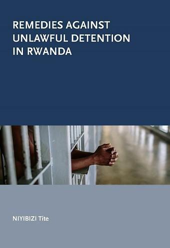 Remedies against unlawful detention in Rwanda