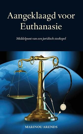 Aangeklaagd voor Euthanasie