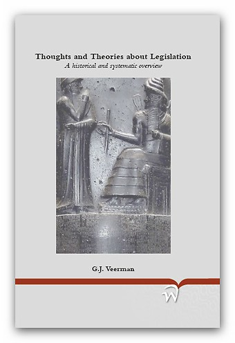 Thoughts and Theories about Legislation