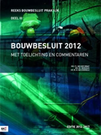 Bouwbesluit 2012 - Editie 2016-2017