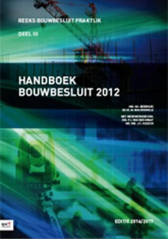 Handboek Bouwbesluit 2012 - Editie 2016/2017