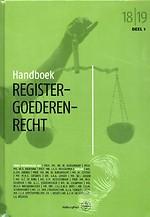 Handboek Registergoederenrecht 2018-2019- Deel 1