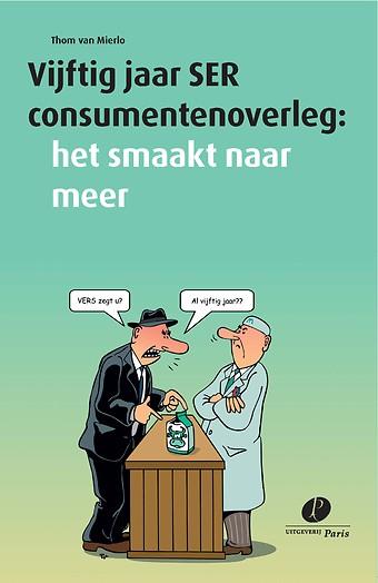 Vijftig jaar SER consumentenoverleg