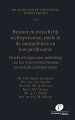 Bestuur en toezicht bij rechtspersonen, mede in de semi-publieke en non-profitsector