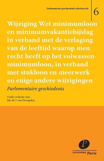 Wijziging Wet minimumloon en minimumvakantiebijslag in verband met de verlaging van de leeftijd waarop men recht heeft op het volwassenminimumloon, in verband met stukloon en meerwerk en enige andere wijzigingen