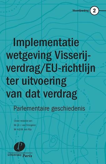 Implementatie wetgeving Visserijverdrag / EU-richtlijn ter uitvoering van dat verdrag