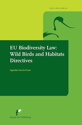 EU Biodiversity Law: Wild birds and habitat directives