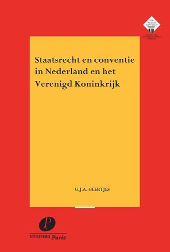 Staatsrecht en conventie in Nederland en het Verenigd Koninkrijk