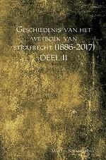 Geschiedenis van het Wetboek van strafrecht (1886-2017) - Deel II