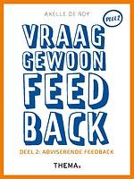 Vraag gewoon feedback - Deel 2: Adviserende feedback
