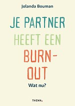 Je partner heeft een burn-out. Wat nu?