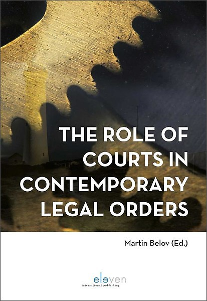 The Role Of Courts In Contemporary Legal Orders Engels