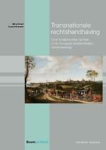 Transnationale rechtshandhaving - Over fundamentele rechten in de Europese strafrechtelijke samenwerking