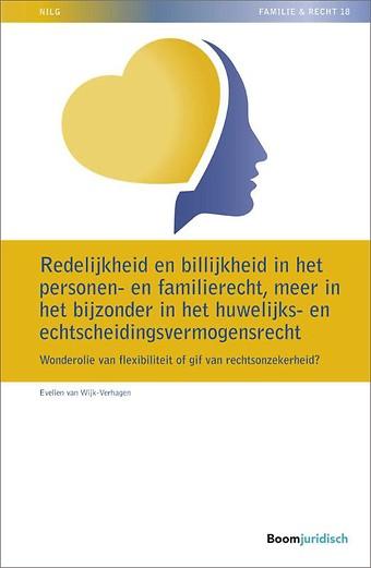Redelijkheid en billijkheid in het personen- en familierecht, meer in het bijzonder in het huwelijks- en echtscheidingsvermogensrecht