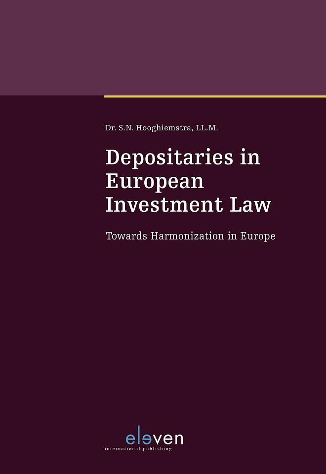 Depositaries in European Investment Law