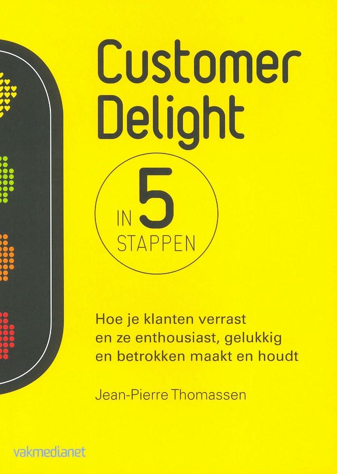 Customer Delight in vijf stappen