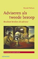 Adviseren als tweede beroep - met geïntegreerd werkboek (4e druk)