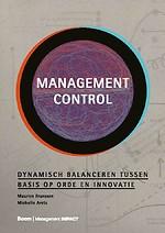 Management control - Dynamisch balanceren tussen basis op orde en innovatie