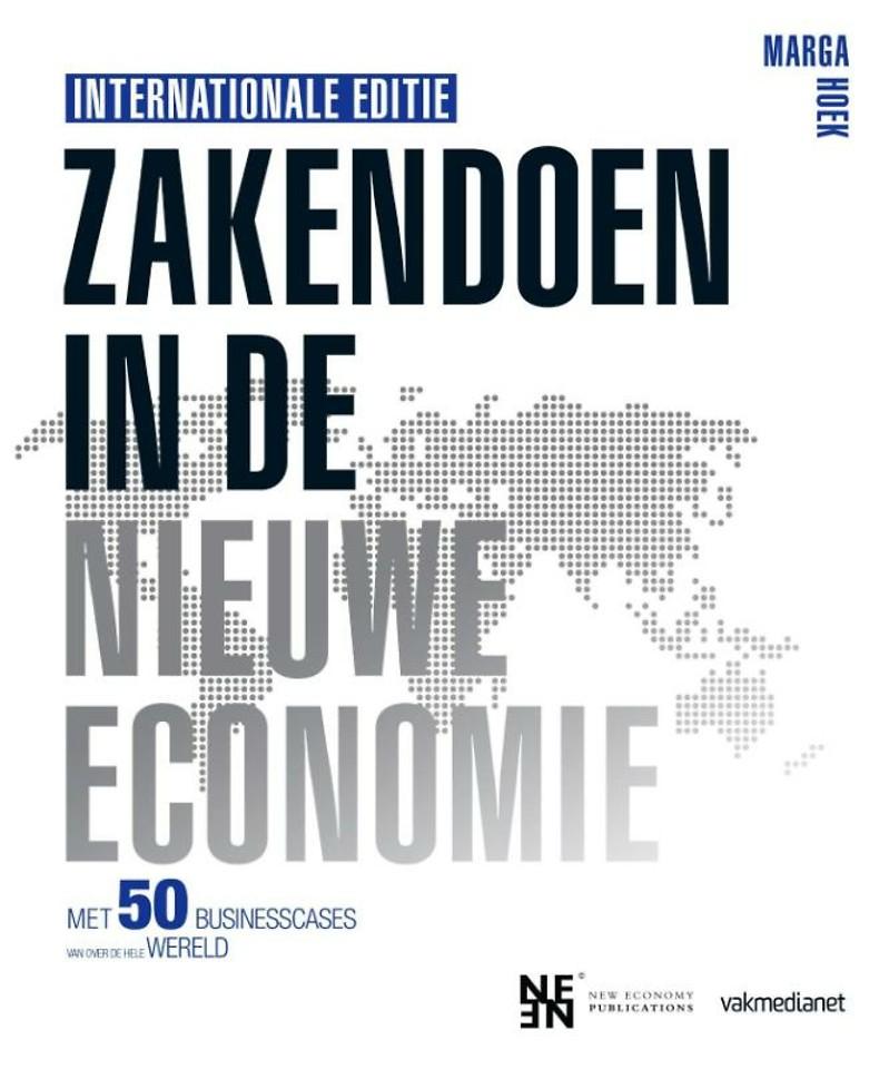 Zakendoen in de nieuwe economie - Internationale Editie
