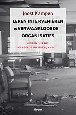 Leren interveniëren in verwaarloosde organisaties