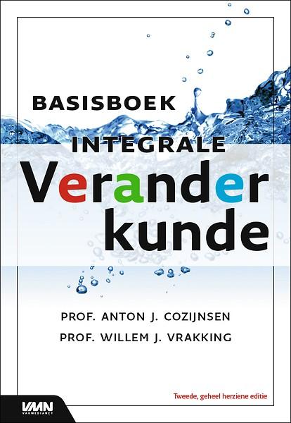 Basisboek Integrale Veranderkunde Door Anton Cozijnsen Willem