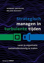 Strategisch managen in turbulente tijden