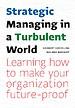 Strategic Management in a Turbulent World