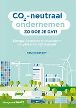 CO2-neutraal ondernemen, zo doe je dat!