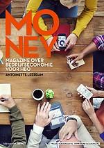 Money - Magazine over bedrijfseconomie voor hbo