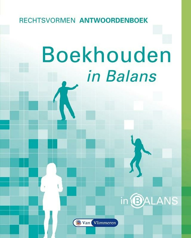 Boekhouden in balans Rechtsvormen Antwoordenboek