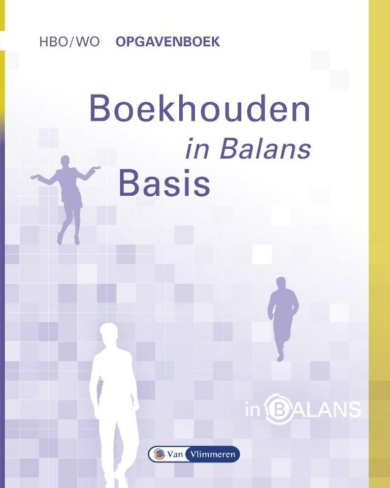Boekhouden in Balans hbo/wo Opgavenboek Basis