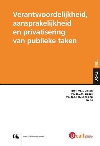 Verantwoordelijkheid, aansprakelijkheid en privatisering van publieke taken