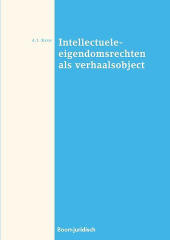 Intellectuele eigendomsrechten als verhaalsobject