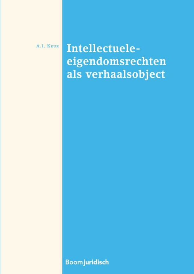 Intellectuele eigendomsrechten als verhaalsobject
