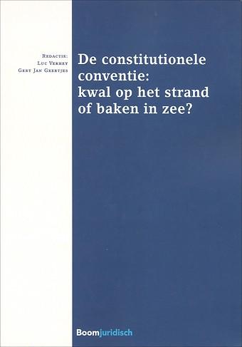 De constitutionele conventie: kwal op het strand of baken in zee?