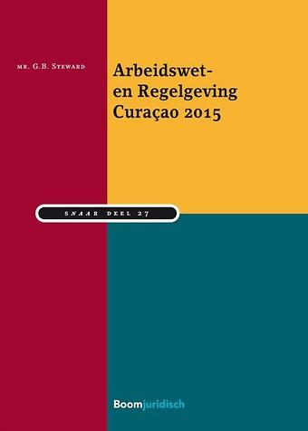 Arbeidswet- en Regelgeving Curaçao 2015