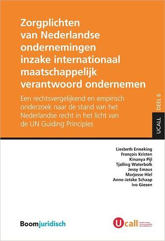 Zorgplichten van Nederlandse ondernemingen inzake internationaal maatschappelijk verantwoord ondernemen