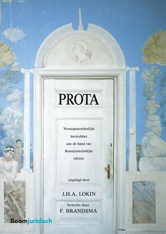 Prota - Vermogensrechtelijke leerstukken aan de hand van Romeinsrechtelijke teksten uitgelegd