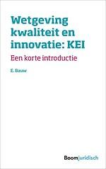 Wetgeving kwaliteit en innovatie: KEI
