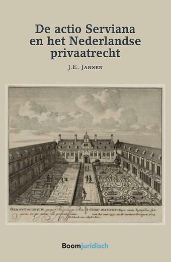 De actio Serviana en het Nederlandse privaatrecht